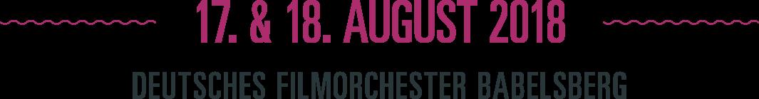 17. und 18. August – Deutsches Filmorchester Babelsberg